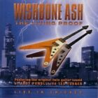 Wishbone Ash - Living Proof - Live in Chicago (Live Recording, 2002)
