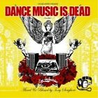 Various Artists - Dance Music Is Dead (Mixed by Tony Senghore, 2006)