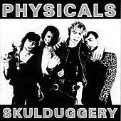 The-Physicals-Skulduggery-2002-PUNK-New-sealed