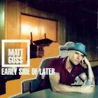Matt Goss - Early Side of Later (2004)