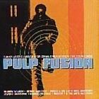 Various Artists - Pulp Fusion, Vol. 1 (Funky Jazz Classics & Original Breaks from the Tough Side, 1997)