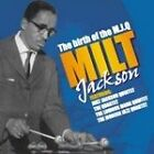 Milt Jackson - Birth of the Modern Jazz Quartet (2003)
