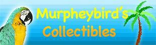 Murpheybird's Collectibles