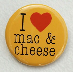 "LOVE MAC & CHEESE - Button Pinback Badge 1.5"" Heart 