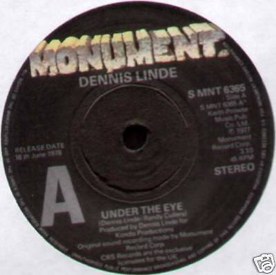 "DENNIS LINDE ~ UNDER THE EYE / LOOKIN' AT RUBY ~ 1977 UK ""PROMO"" 7"" SINGLE"