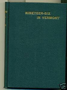 Nineteen-Six-in-Vermont-Political-Politics