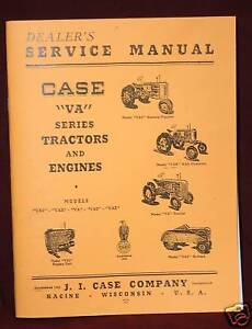 JI Case VA VAC  VAH  VAO VAE Series Tractor and Gas Engine Service Book Manual