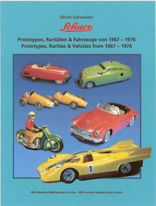 Collector guide  Schuco Predotypes, Rarities and all Vehicles from 1967-1976