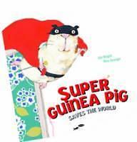 SUPER GUINEA PIG SAVES THE WORLD Kids PB BNew rrp$17 UDO WEIGELT