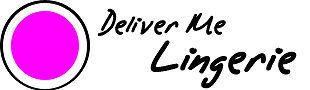 Deliver Me Lingerie