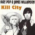 Kill City-Clear Vinyl von Iggy Pop & James Williamson (2006)