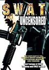S.W.A.T. Uncensored (DVD, 2007) (DVD, 2007)