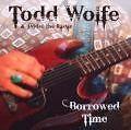 Borrowed Time von Todd Wolfe (2009)