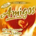 Schenke nur mir deine Liebe von Amigos (2009)