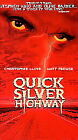 Quicksilver Highway (VHS, 1998)