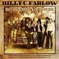 Billy C and the Sunshine/Billy C.Farlow: The lost von Billy C. Farlow,Billy C. and the Sunshine (2007)