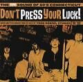 Dont Press Your Luck The-60s von Various Artists (2008)