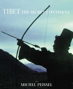Tibet-The-Secret-Continent-Peissel-Michel-Good-Book