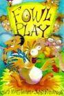 Fowl Play by Jim Halligan, John Newman (Paperback, 1998)
