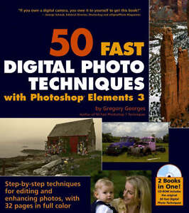 50 Fast Digital Photo Techniques with Photoshop Elements 3 50 Fast Techniques S - Hereford, United Kingdom - 50 Fast Digital Photo Techniques with Photoshop Elements 3 50 Fast Techniques S - Hereford, United Kingdom