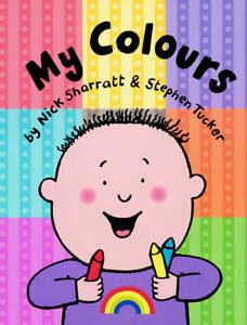 """VERY GOOD"" Tucker, Stephen, My Colours, Book"