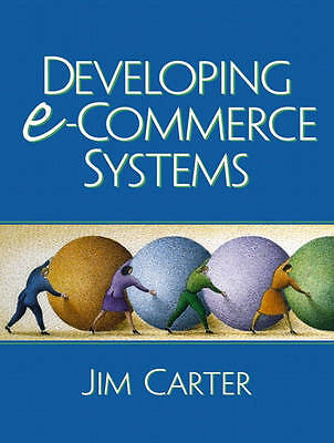 (Good)-Developing e-Commerce Systems (Paperback)-Carter, Jim A.-0130911127
