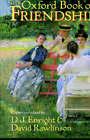 The Oxford Book of Friendship by Oxford University Press (Hardback, 1991)