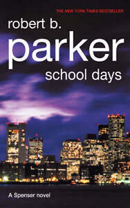 School-Days-Robert-B-Parker-Very-Good-Book