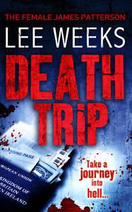 Death-Trip-by-Lee-Weeks-Paperback-2009