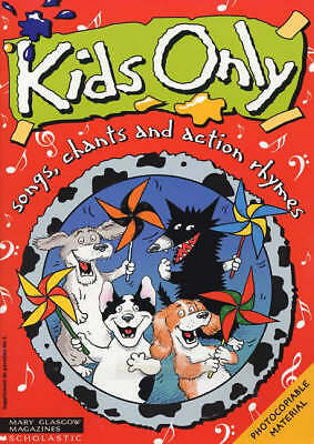 (Very Good)-Kids Only: Songs, Chants and Action Rhymes: Pack 3 (Spiral-bound)-My