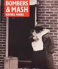 Bombers and Mash: The Domestic Front, 1939-45 by Raynes Minns (Hardback, 1980)