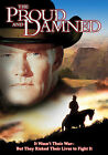 The Proud and the Damned (DVD, 2002)