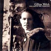 Hell-Among-The-Yearlings-Gillian-Welch-CD-0805147010222-New