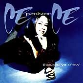 Peniston-Cece-Thought-Ya-Knew-CD