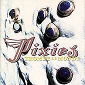 Pixies  Trompe le Monde 1998 - Deal, United Kingdom - Pixies  Trompe le Monde 1998 - Deal, United Kingdom