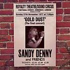 Sandy Denny - Gold Dust (Live at the Royalty/Live Recording, 1998)