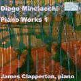 Piano Works 1 von James Clapperton (2006)