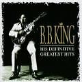 His Definitive Greatest Hits von B.B. King (1999)