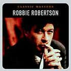 Classic Masters by Robbie Robertson (CD, Jul-2002, Capitol)