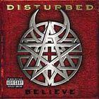 Believe [PA] by Disturbed (Nu-Metal) (CD, Sep-2002, Reprise)