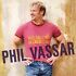 CD: Shaken Not Stirred by Phil Vassar (CD, Sep-2004, Arista)