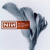 The Day The World Went Away, Nine Inch Nails, New Single