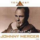 The Best of Johnny Mercer by Johnny Mercer (CD, May-1996, EMI-Capitol Special Markets)
