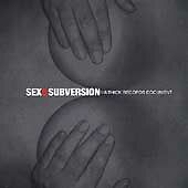 Sex & Subversion: A Thick Records Document - Various...