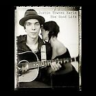 The Good Life by Justin Townes Earle (Vinyl, Oct-2008, Bloodshot)