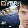 Mittermeier & Friends (2001)