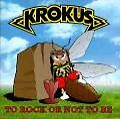 To-rock-or-not-to-be-von-Krokus-1995