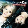 Luttenberger Klug/Mach Dich Bereit (2007) 14-Track +Bonus/CD