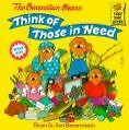Berenstain Bears Think of Those in Need von Jan Berenstain (2000, Taschenbuch)