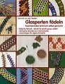 Glasperlen fädeln von Damaris der Heyden (2008, Taschenbuch)
